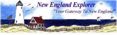 Things to do and places to go in New England, Connecticut, Maine, Massachusetts, New Hampshire, Rhode Island, Vermont